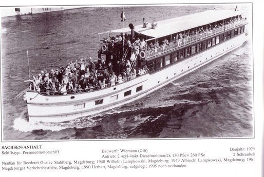 The ship was built in 1929 and has cruised the river Elbe.